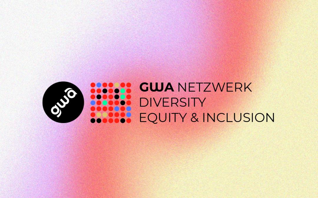 GWA Netzwerk Diversity, Equity & Inclusion